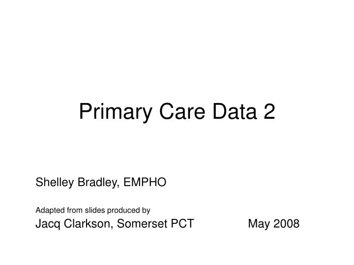 Primary care data 2