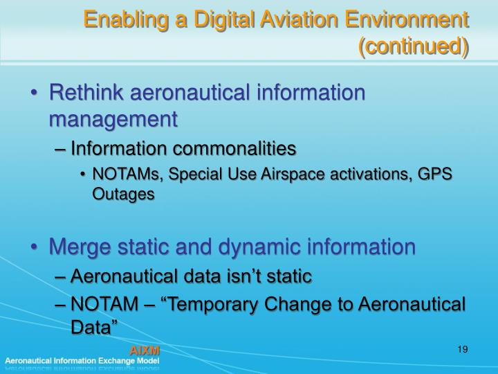 Enabling a Digital Aviation Environment (continued)