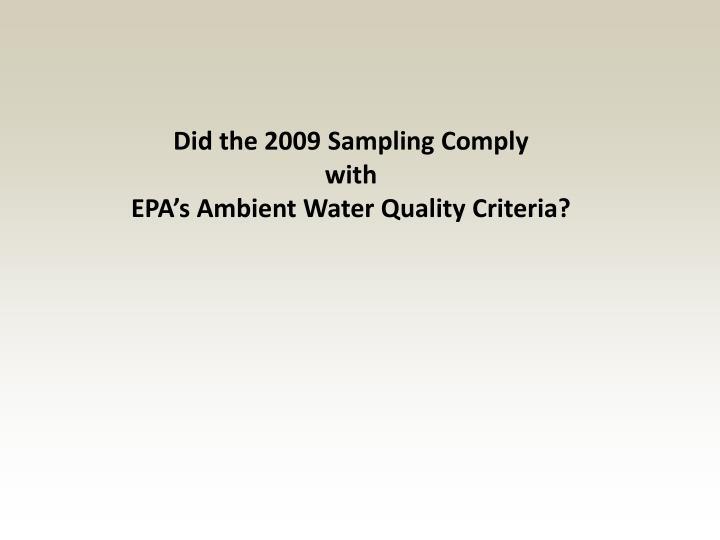 Did the 2009 Sampling Comply