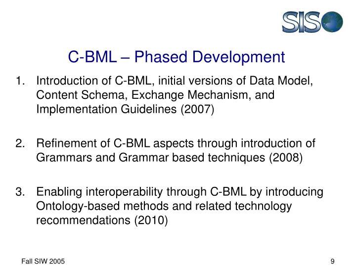 C-BML – Phased Development