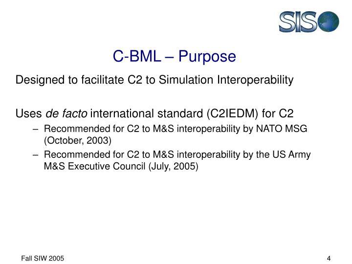 C-BML – Purpose
