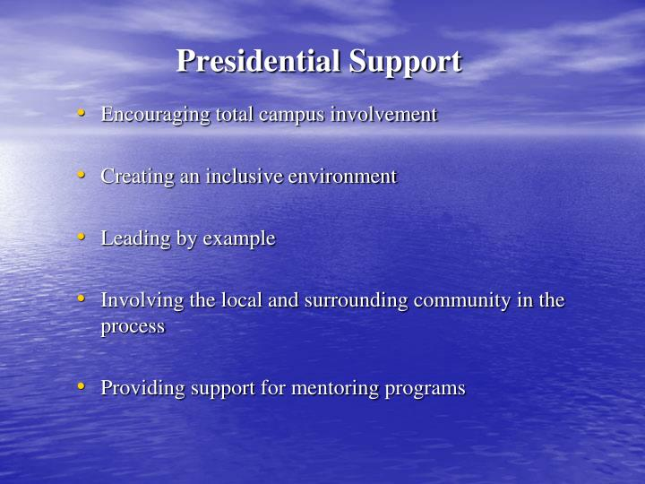 Presidential Support