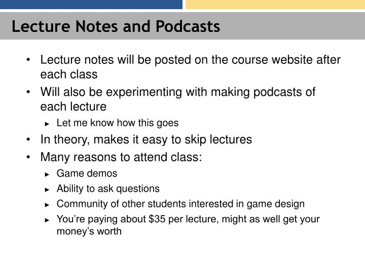 Lecture Notes and Podcasts