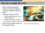 now let s change the rules