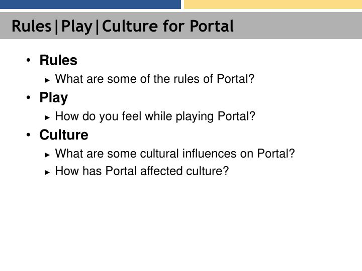 Rules|Play|Culture for Portal