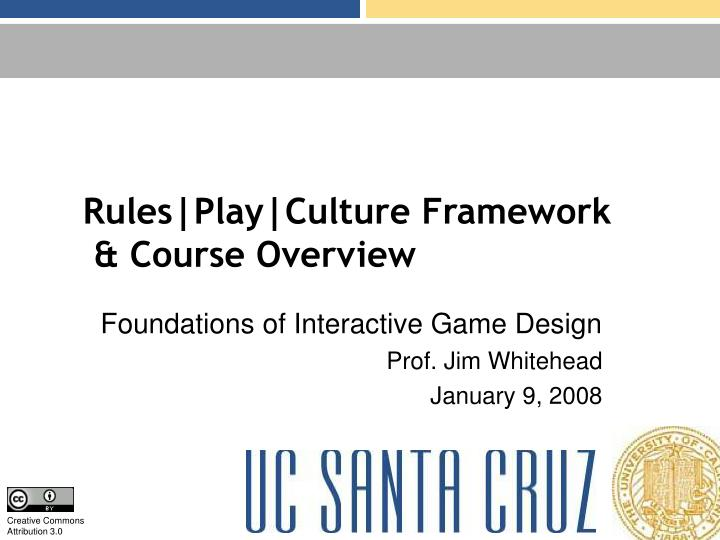 rules play culture framework course overview