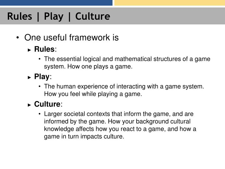 Rules | Play | Culture