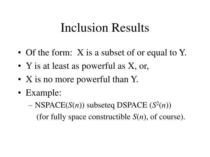 Inclusion Results
