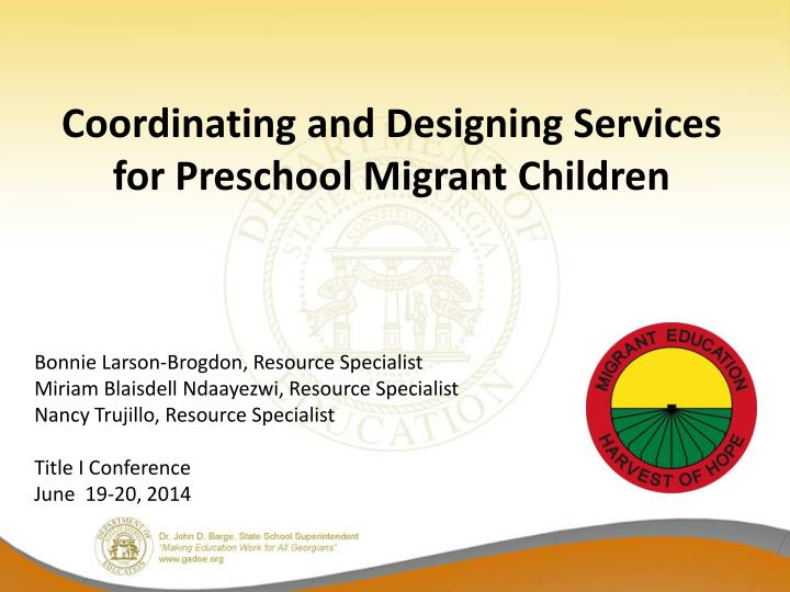 Coordinating and Designing Services for Preschool Migrant Children