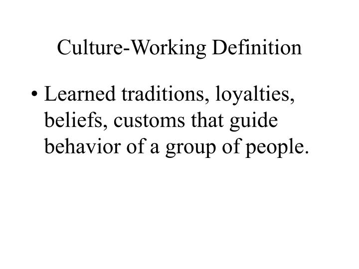 Culture-Working Definition