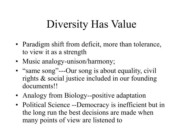 Diversity Has Value
