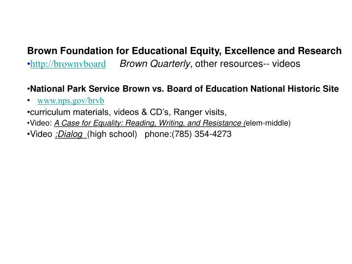 Brown Foundation for Educational Equity, Excellence and Research