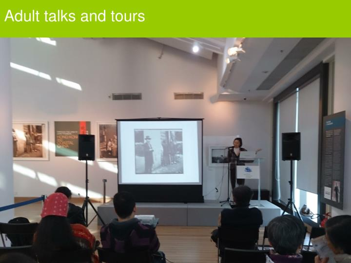 Adult talks and tours
