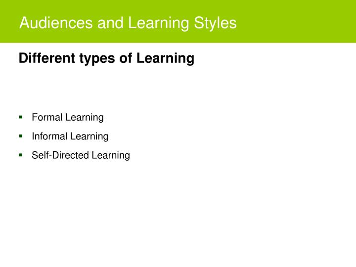 Audiences and Learning Styles