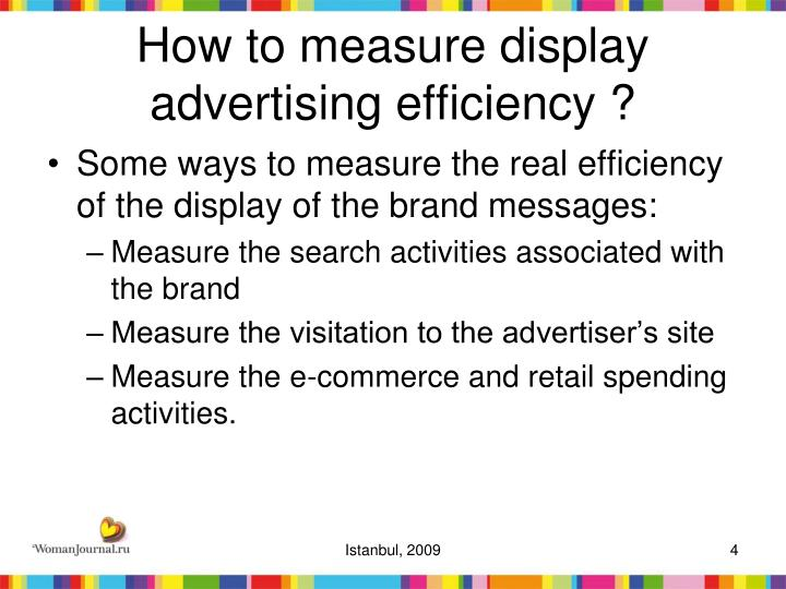 How to measure display advertising efficiency ?
