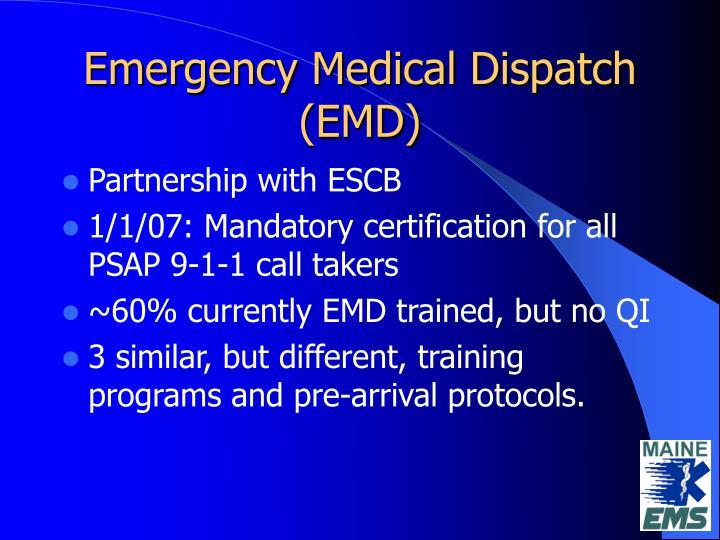 Emergency Medical Dispatch (EMD)