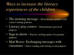 ways to increase the literacy experiences of the children