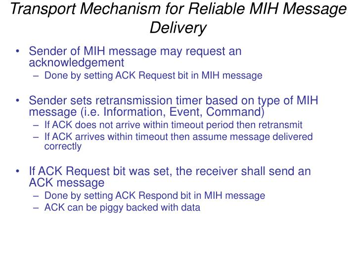 Transport Mechanism for Reliable MIH Message Delivery