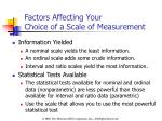 factors affecting your choice of a scale of measurement