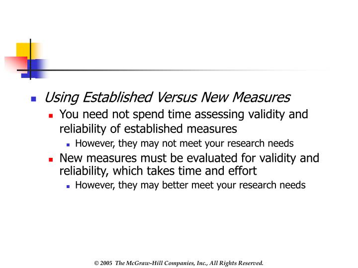 Using Established Versus New Measures