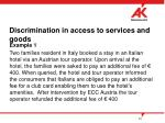discrimination in access to services and goods2