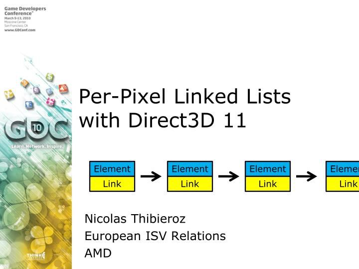 Per-Pixel Linked Lists with Direct3D 11