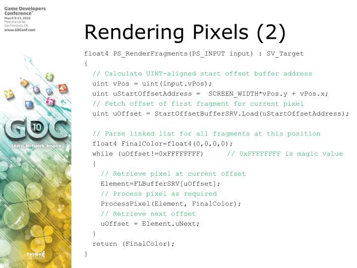 Rendering Pixels (2)