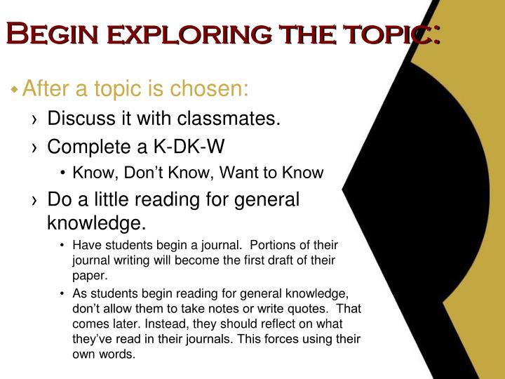 Begin exploring the topic: