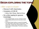 begin exploring the topic