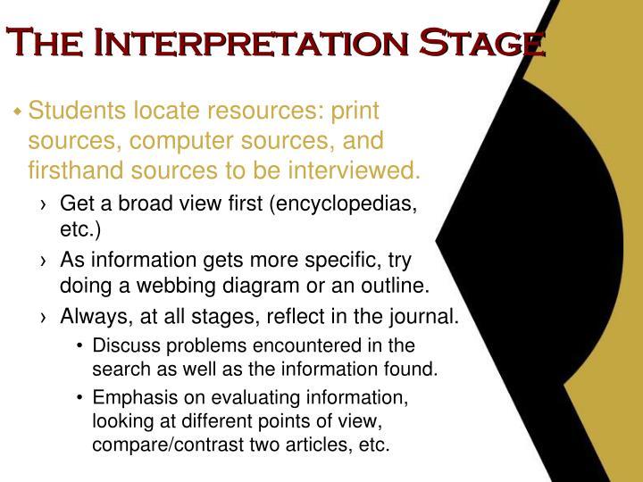 The Interpretation Stage