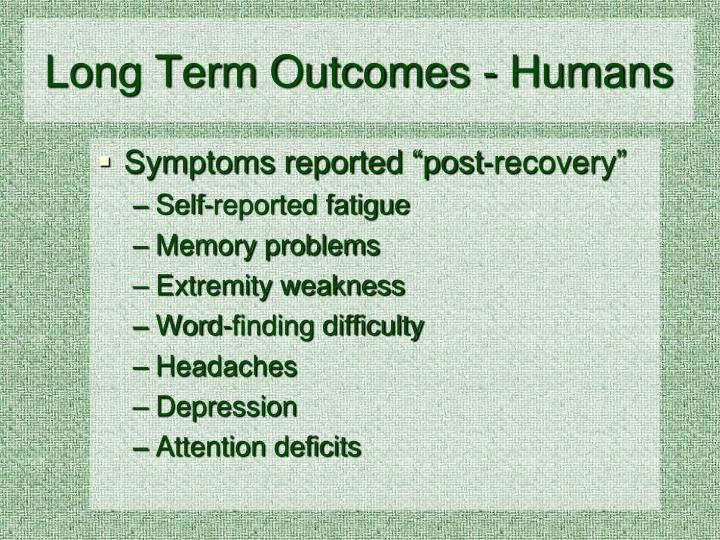 Long Term Outcomes - Humans