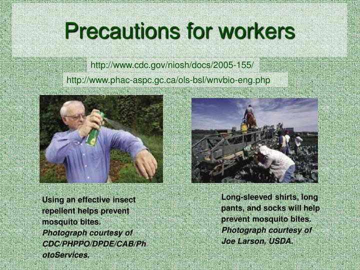 Precautions for workers