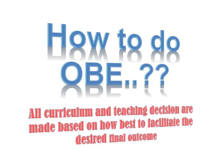How to do OBE..??