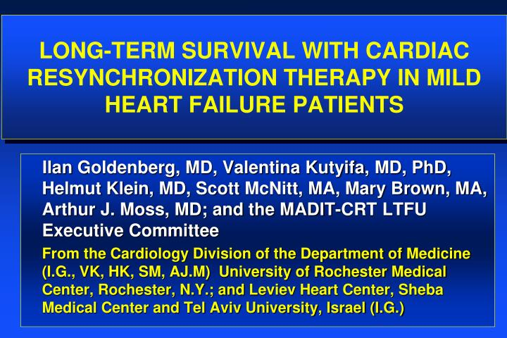 Long term survival with cardiac resynchronization therapy in mild heart failure patients