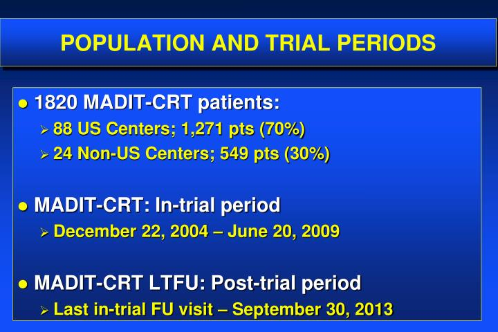 POPULATION AND TRIAL PERIODS