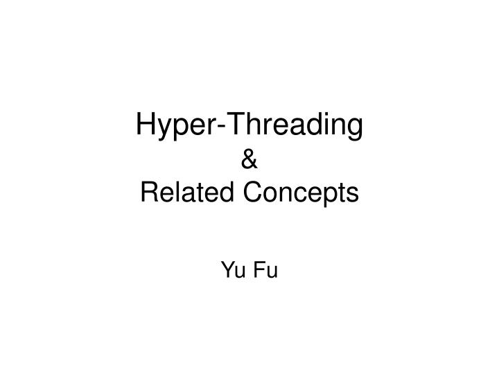 Hyper threading related concepts