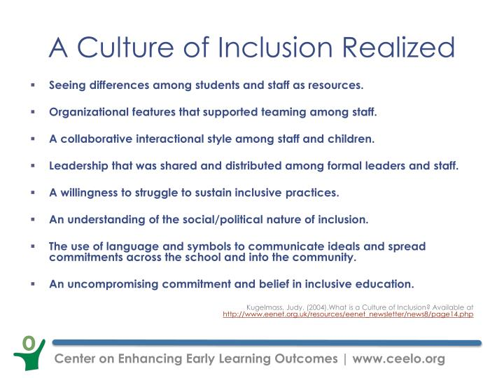 A Culture of Inclusion Realized
