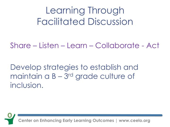 Learning through facilitated discussion