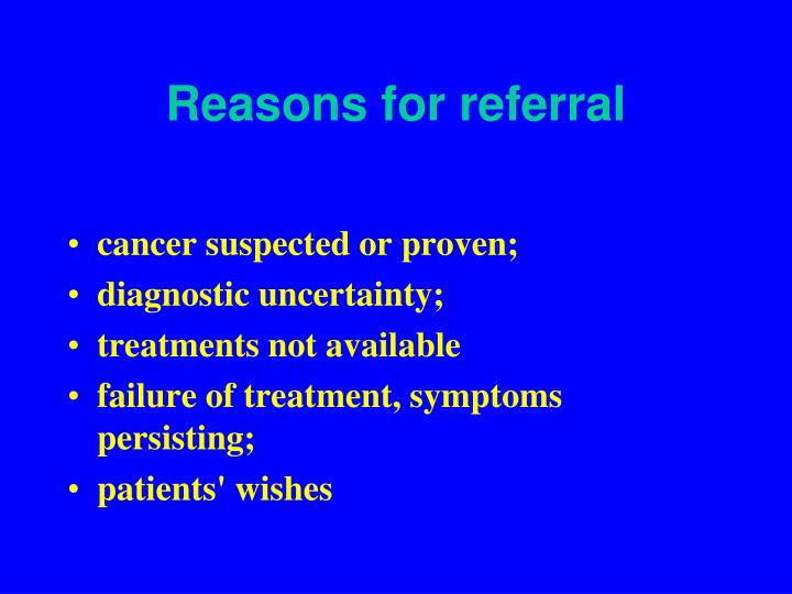 Reasons for referral