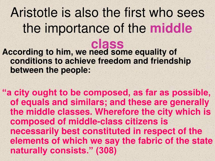 Aristotle is also the first who sees the importance of the