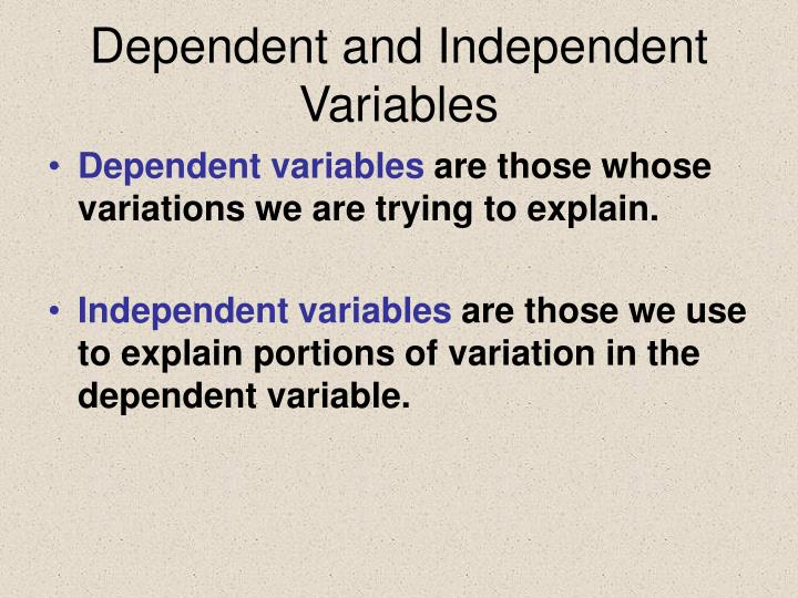 Dependent and Independent Variables