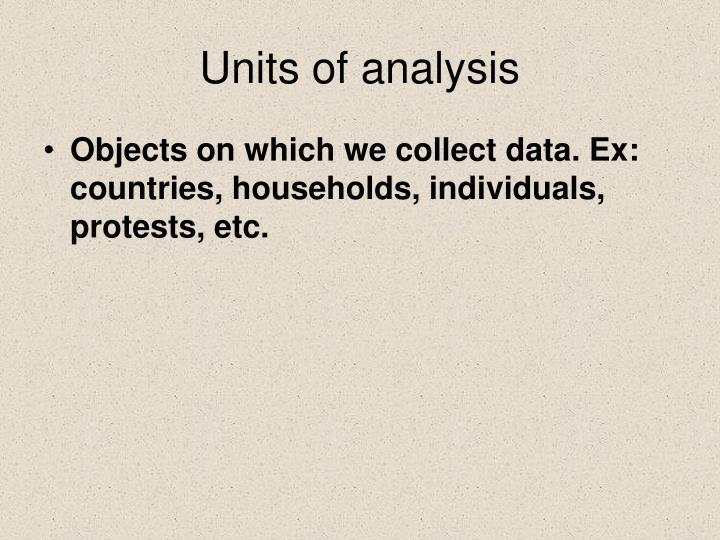 Units of analysis