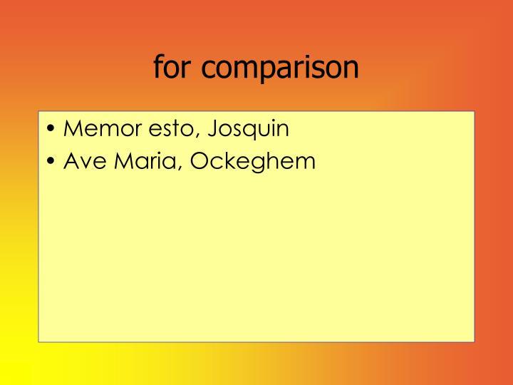 for comparison