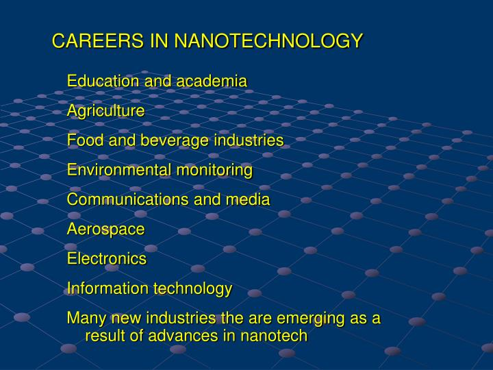 CAREERS IN NANOTECHNOLOGY