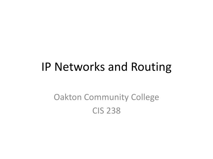 Ip networks and routing