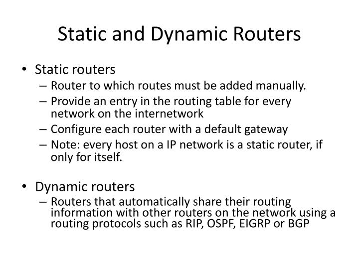 Static and Dynamic Routers