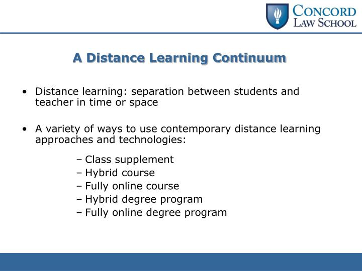A Distance Learning Continuum