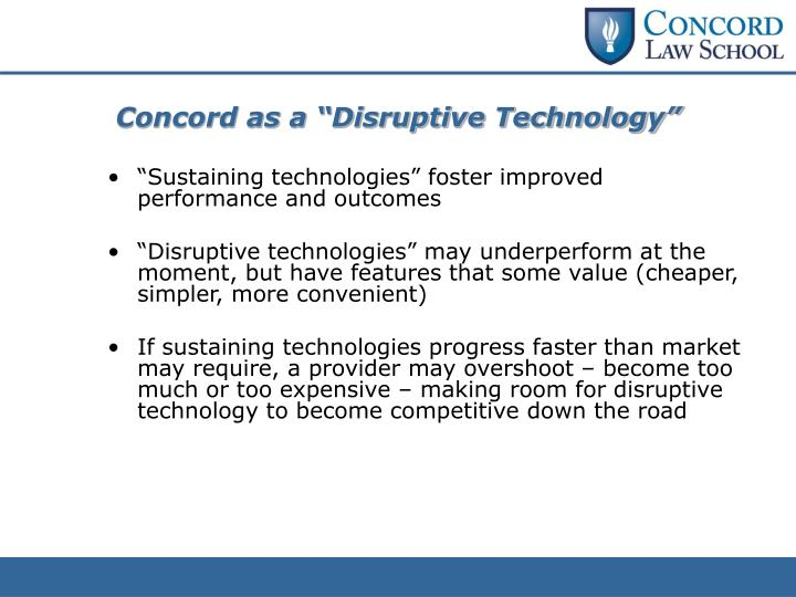 """Concord as a """"Disruptive Technology"""""""