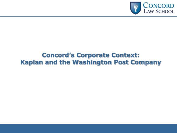 Concord's Corporate Context:
