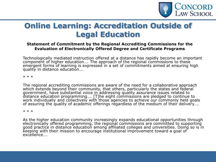 Online Learning: Accreditation Outside of Legal Education